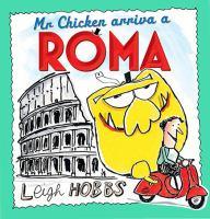 Mr Chicken Arriva A Roma
