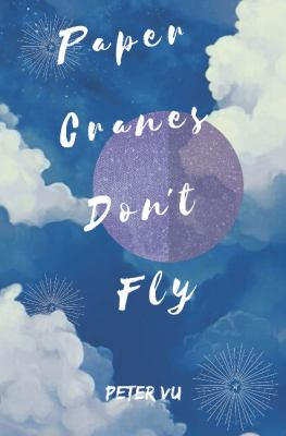 Cover image for Paper Cranes Don't Fly