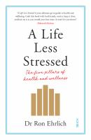 A Life Less Stressed