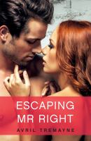 Escaping Mr Right