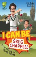 I Can Be... Greg Chappell