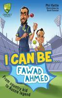 I Can Be... Fawad Ahmed