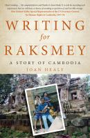 Writing for Raksmey: A Story of Cambodia