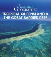 Tropical Queensland & the Great Barrier Reef