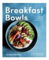 Breakfast Bowls