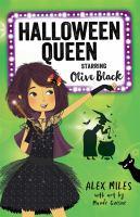 Halloween Queen, Starring Olive Black