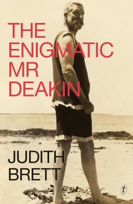 Cover image for The Enigmatic Mr Deakin