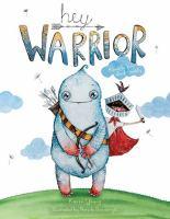 Hey Warrior