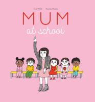 Mum at School