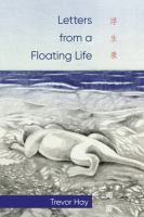 Letters From A Floating Life
