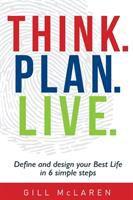 Think. Plan. Live