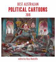 Best Australian Political Cartoons 2018