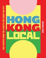 Cover of Hong Kong Local: Cult Reci