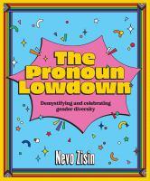 The Pronoun Lowdown
