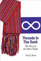 Threads in the sash : the story of the Métis people