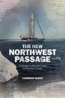 The New Northwest Passage