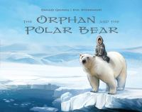 The Orphan and the Polar Bear