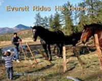 Everett Rides His Horse