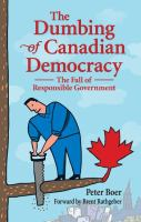 The Dumbing of Canadian Democracy