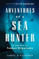 Adventures of A Sea Hunter