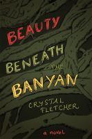 Beauty Beneath the Banyon