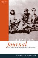 Cheadle's Journal of Trip Across Canada, 1862-1863