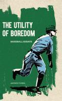 The Utility of Boredom