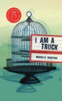 I Am A Truck