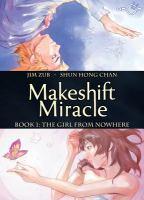 Makeshift Miracle, Bk. 01
