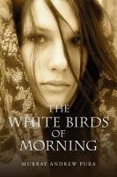 The White Birds of Morning