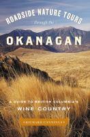 Roadside Nature Tours Through the Okanagan