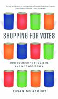 Shopping for Votes