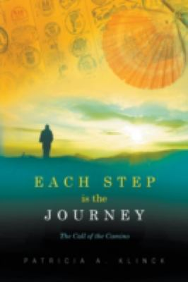 Cover image for Each Step Is the Journey
