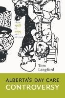 Alberta's Daycare Controversy