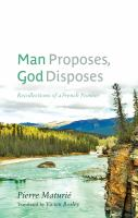 Man Proposes, God Disposes