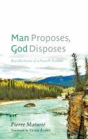 Man Proposes, God Disposes