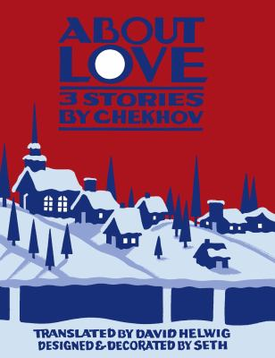 Book cover of About Love: 3 Stories by Chekhov