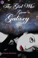 The Girl Who Grew A Galaxy