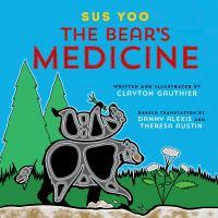 The Bear's Medicine
