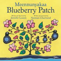 Meennunyakaa = Blueberry patch