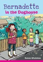 Bernadette in the Doghouse