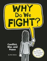 Why Do We Fight?