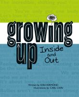 Growing up Inside and Out