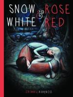 The Grimm Brothers' Snow White and Rose Red