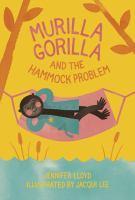 Murilla Gorilla and the Hammock Problem