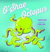 O'Shae the Octopus