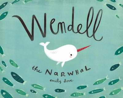 Cover image for Wendell the Narwhal