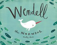 Wendell The Narwhale