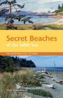 Secret Beaches of the Salish Sea