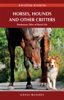 Horses, Hounds and Other Critters